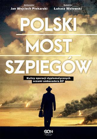 Okładka książki/ebooka Polski most szpiegów