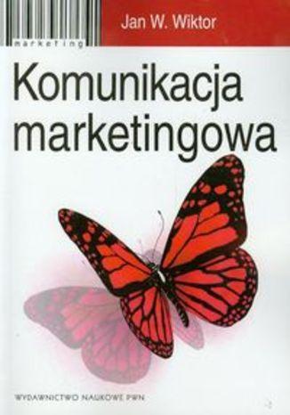 Okładka książki/ebooka Komunikacja marketingowa