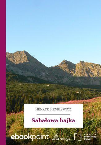 Okładka książki/ebooka Sabałowa bajka