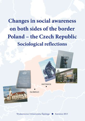 Okładka książki/ebooka Changes in social awareness on both sides of the border. Poland - the Czech Republic. Sociological reflections