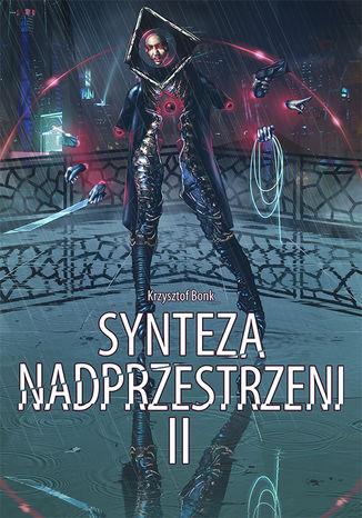 Okładka książki/ebooka Synteza nadprzestrzeni II