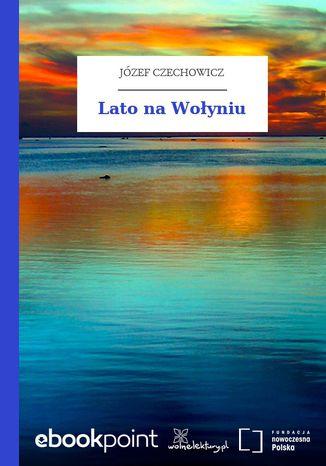 Okładka książki/ebooka Lato na Wołyniu