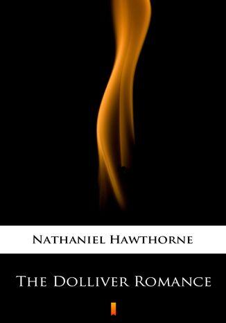 Okładka książki/ebooka The Dolliver Romance