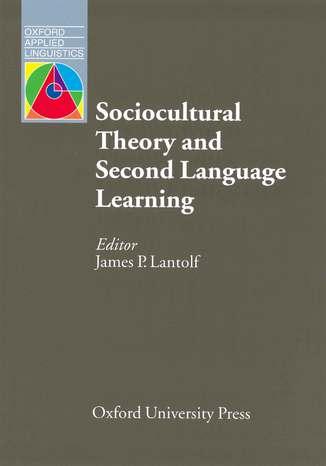Okładka książki/ebooka Sociocultural Theory Second Language Learning - Oxford Applied Linguistics