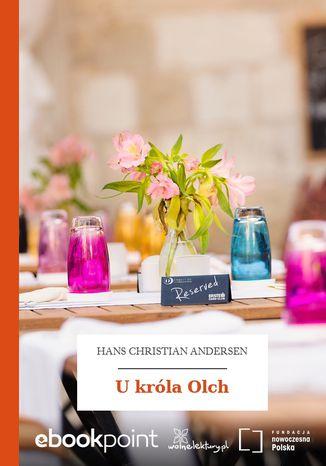 Okładka książki/ebooka U króla Olch