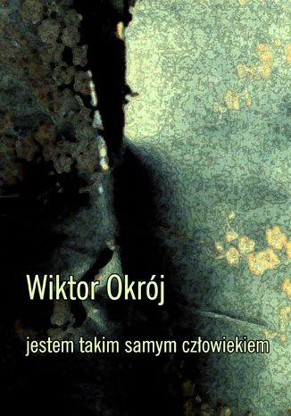 Okładka książki/ebooka Jestem takim samym człowiekiem