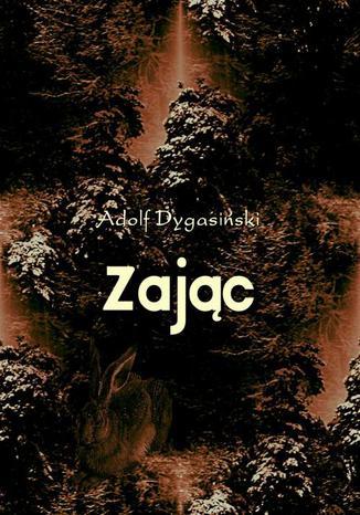 Okładka książki/ebooka Zając