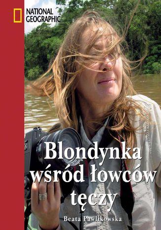 Okładka książki/ebooka Blondynka wśród łowców tęczy
