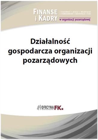 Okładka książki/ebooka Działalność gospodarcza organizacji pozarządowych