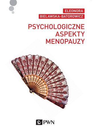 Okładka książki/ebooka Psychologiczne aspekty menopauzy