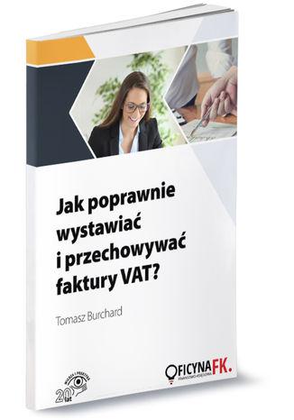 Okładka książki/ebooka Jak poprawnie wystawiać i przechowywać faktury VAT?