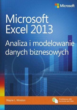 Okładka książki/ebooka Microsoft Excel 2013. Analiza i modelowanie danych biznesowych