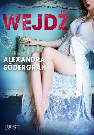 Okładka książki/ebooka Wejdź - opowiadanie erotyczne