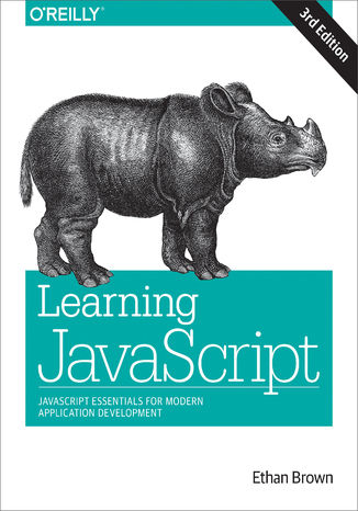 Okładka książki/ebooka Learning JavaScript. JavaScript Essentials for Modern Application Development. 3rd Edition