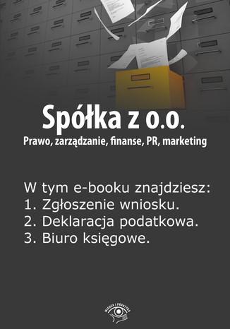 Okładka książki/ebooka Spółka z o.o. Prawo, zarządzanie, finanse, PR, marketing, wydanie specjalne lipiec-wrzesień 2014 r