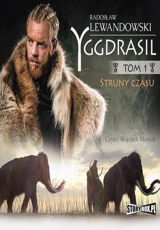 Okładka książki/ebooka Yggdrasil. Tom 1. Struny czasu