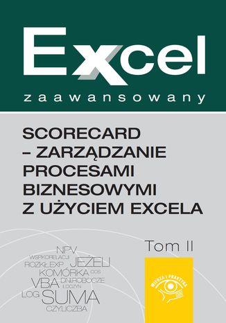 Okładka książki/ebooka Excel zaawansowany  - ScoreCard - zarządzanie procesami biznesowymi z użyciem Excela