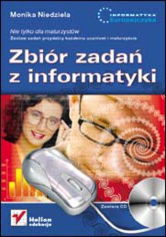 Okładka książki Zbiór zadań z informatyki. Nie tylko dla maturzystów
