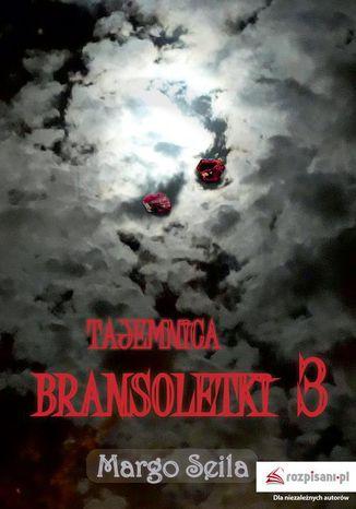 Okładka książki/ebooka Tajemnica bransoletki Część 3