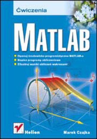 Okładka książki/ebooka MATLAB. Ćwiczenia