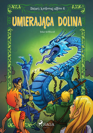 Okładka książki/ebooka Dzieci królowej elfów 6 - Umierająca dolina
