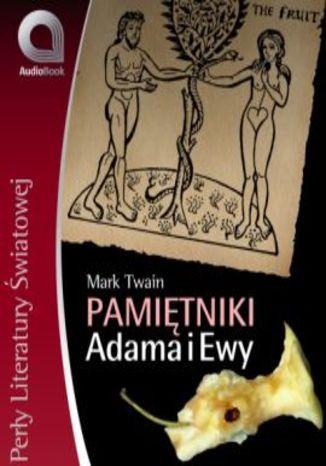 Twain Mark - Pami tniki Adama i Ewy