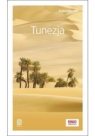 Okładka książki/ebooka Tunezja. Travelbook. Wydanie 1