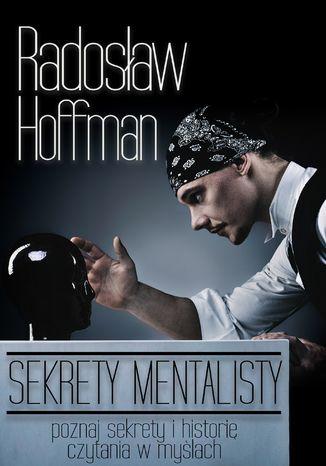 Okładka książki/ebooka Sekrety Mentalisty
