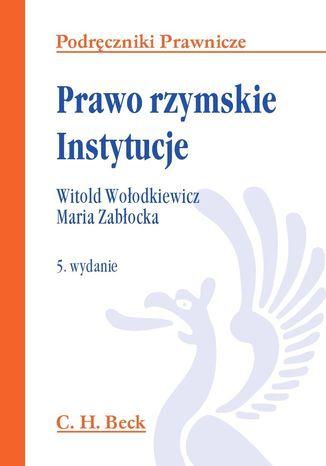 Okładka książki/ebooka Prawo rzymskie. Instytucje