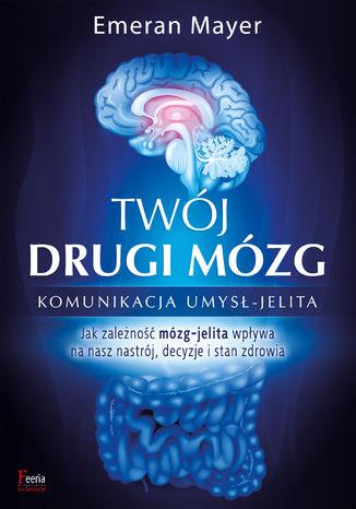Okładka książki/ebooka Twój drugi mózg