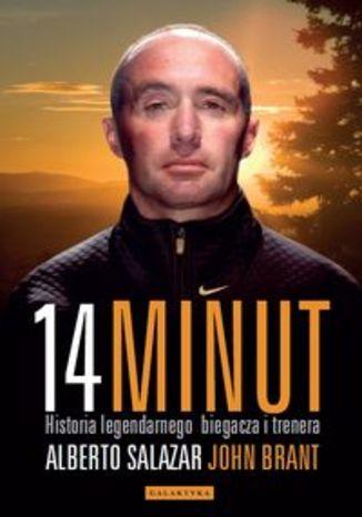 Okładka książki/ebooka 14 minut. Historia legendarnego biegacza i trenera