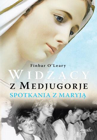 Okładka książki/ebooka Widzący z Medjugorje. Spotkania z Maryją