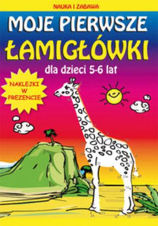 Okładka książki Moje pierwsze łamigłówki dla dzieci 5-6 lat