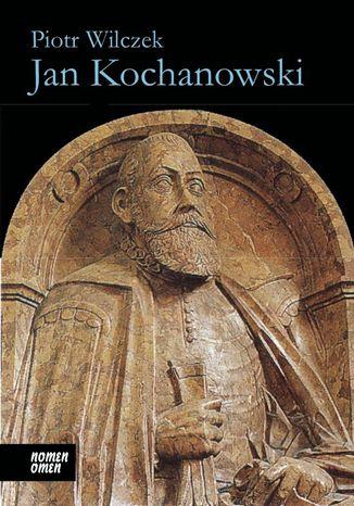 Okładka książki/ebooka Jan Kochanowski