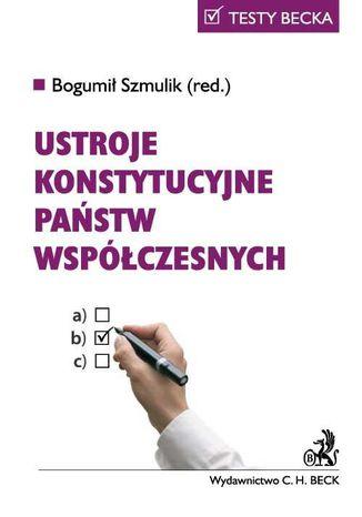 Okładka książki/ebooka Ustroje konstytucyjne państw współczesnych
