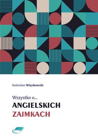 Okładka książki/ebooka Wszystko o angielskich zaimkach