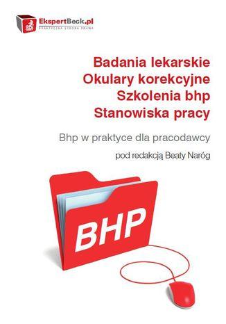 Okładka książki/ebooka Badania lekarskie - Okulary korekcyjne - Szkolenia bhp - Stanowiska pracy. Poradnik bhp dla pracodawcy