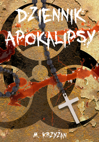 Okładka książki/ebooka Dziennik Apokalipsy