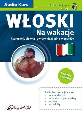 Okładka książki/ebooka Włoski Na wakacje