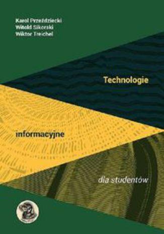 Okładka książki/ebooka Technologie informacyjne dla studentów