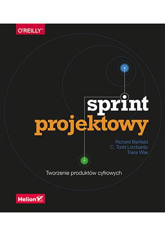 Okładka książki/ebooka Sprint projektowy. Tworzenie produktów cyfrowych