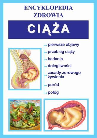Okładka książki/ebooka Ciąża. Encyklopedia zdrowia