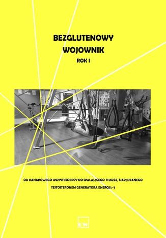 Okładka książki/ebooka Bezglutenowy wojownik