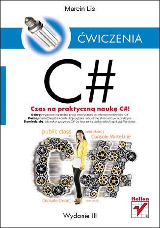 Okładka książki/ebooka C#. Ćwiczenia. Wydanie III