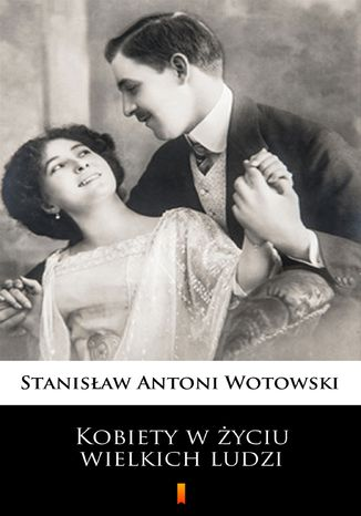Okładka książki/ebooka Kobiety w życiu wielkich ludzi