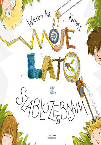 Okładka książki/ebooka Moje lato z szablozębnym