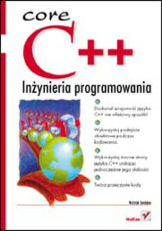 Okładka książki/ebooka C++. Inżynieria programowania