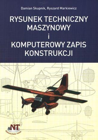 Okładka książki Rysunek techniczny maszynowy i komputerowy zapis konstrukcji