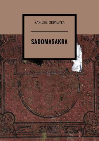 Okładka książki/ebooka Sadomasakra