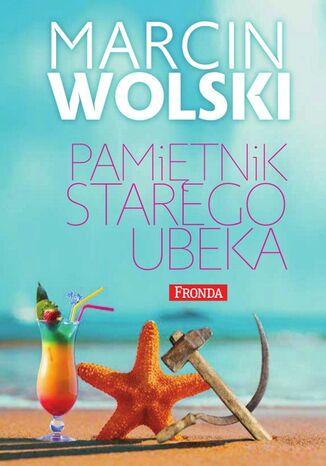 Okładka książki/ebooka Pamiętnik starego ubeka